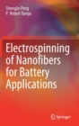 Electrospinning of Nanofibers for Battery Applications - Book