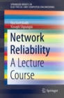 Network Reliability : A Lecture Course - eBook