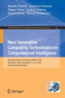 Next Generation Computing Technologies on Computational Intelligence : 4th International Conference, NGCT 2018, Dehradun, India, November 21-22, 2018, Revised Selected Papers - Book