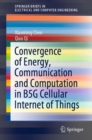 Convergence of Energy, Communication and Computation in B5G Cellular Internet of Things - eBook