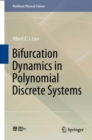 Bifurcation Dynamics in Polynomial Discrete Systems - eBook