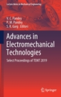 Advances in Electromechanical Technologies : Select Proceedings of TEMT 2019 - Book