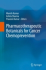 Pharmacotherapeutic Botanicals for Cancer Chemoprevention - Book