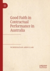 Good Faith in Contractual Performance in Australia - eBook