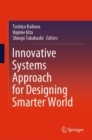 Innovative Systems Approach for Designing Smarter World - eBook