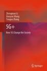 5G+ : How 5G Change the Society - eBook
