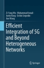 Efficient Integration of 5G and Beyond Heterogeneous Networks - eBook