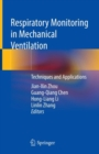 Respiratory Monitoring in Mechanical Ventilation : Techniques and Applications - eBook