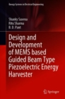 Design and Development of MEMS based Guided Beam Type Piezoelectric Energy Harvester - eBook