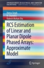 RCS Estimation of Linear and Planar Dipole Phased Arrays: Approximate Model - Book