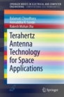 Terahertz Antenna Technology for Space Applications - Book