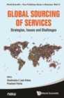 Global Sourcing Of Services: Strategies, Issues And Challenges - eBook