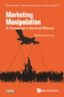 Marketing Manipulation: A Consumer's Survival Manual - eBook