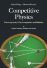 Competitive Physics: Thermodynamics, Electromagnetism And Relativity - Book
