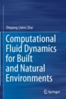 Computational Fluid Dynamics for Built and Natural Environments - Book