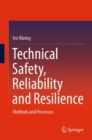 Technical Safety, Reliability and Resilience : Methods and Processes - eBook