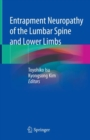Entrapment Neuropathy of the Lumbar Spine and Lower Limbs - eBook