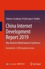 China Internet Development Report 2019 : Blue Book for World Internet Conference, Translated by CCTB Translation Service - eBook