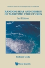 Random Seas And Design Of Maritime Structures (3rd Edition) - Book