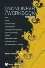 Nonlinear Workbook, The: Chaos, Fractals, Cellular Automata, Genetic Algorithms, Gene Expression Programming, Support Vector Machine, Wavelets, Hidden Markov Models, Fuzzy Logic With C++, Java And Sym - Book