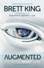 Augmented : Life in the Smart Lane - Book