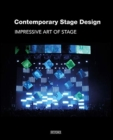 Contemporary Stage Design : Impressive Art of Stage - Book