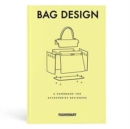 Fashionary Bag Design : A Handbook for Accessories Designers - Book