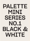 Palette Mini Series 01: Black & White - Book