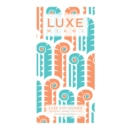 Miami Luxe City Guide Ed. 6 - Book