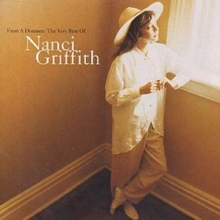 From A Distance: The Very Best Of Nanci Griffith, CD / Album Cd
