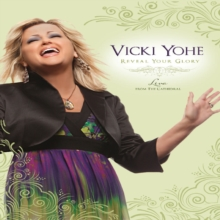 Vicki Yohe: Reveal Your Glory - Live from the Cathedral, DVD  DVD