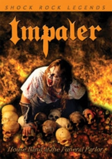 Impaler: House Band at the Funeral Parlor, DVD  DVD