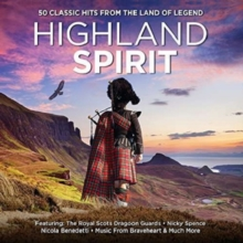 Highland Spirit: 50 Classic Hits from the Land of Legend, CD / Album Cd