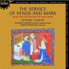 The Service of Venus and Mars: Music for the Knights of the Garter, 1340-1440, CD / Album Cd