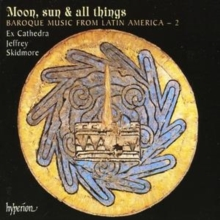 Moon, Sun and All Things (Skidmore, Ex Cathedra), CD / Album Cd