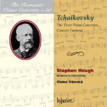 Tchaikovsky: The Three Piano Concertos/Concert Fantasia, CD / Album Cd