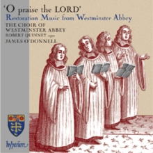 O Praise the Lord: Restoration Music from Westminster Abbey, CD / Album Cd