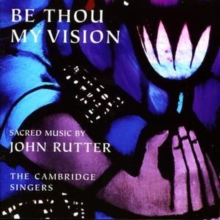 Be Thou My Vision (Cambridge Singers), CD / Album Cd