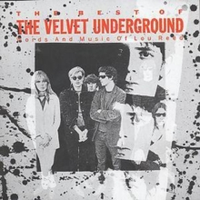 The Best of the Velvet Underground: Words and Music of Lou Reed, CD / Album Cd