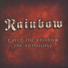 Catch the Rainbow - Anthology, CD / Album Cd