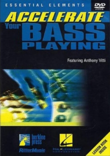 Accelerate Your Bass Playing, DVD  DVD