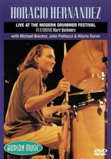 Horacio Hernandez: Live at the Modern Drum Festival, DVD  DVD