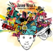 Jason Mraz's Beautiful Mess: Live from Earth, CD / Album Cd