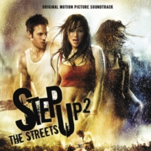 Step Up 2 the Streets: Music from the Original Motion Picture Soundtrack, CD / Album Cd