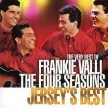 Jersey's Best: The Very Best of Franie Valli and the Four Seasons, CD / Album Cd