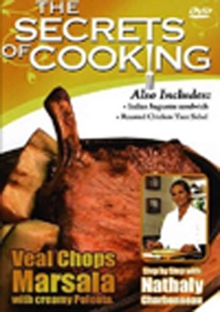 The Secrets of Cooking: Veal Chops Marsala With Creamy Polenta, DVD DVD