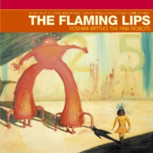 Yoshimi Battles the Pink Robots, CD / Album Cd