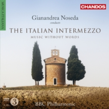 Gianandrea Noseda Conducts the Italian Intermezzo: Music Without Words, CD / Album Cd