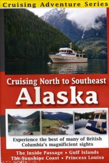 Cruising North to Southeast Alaska, DVD  DVD