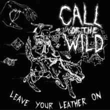 Leave Your Leather On, CD / Album Cd